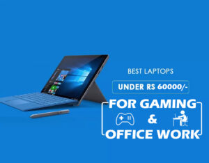 7 Best gaming laptop under 60000 with i7 processor and 8 Gb Ram