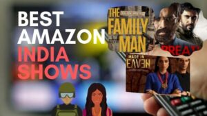 The 5 best Indian original series to watch on Amazon Prime Video